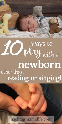 10 fun ways to play with a newborn other than reading or singing. Interact and engage with your baby early to aid baby's development. #MamaLife