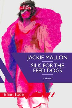 Silk For The Feed Dogs. on INprint: Holiday 2013 reading list.