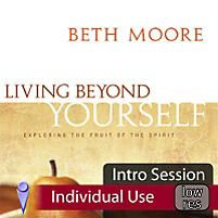 Living Beyond Yourself: Exploring the Fruit of the Spirit - Video Sessions | Moore, Beth | LifeWay Christian