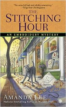 View from the Birdhouse: Book Review and Giveaway - The Stitching Hour: An Embroidery Mystery by Amanda Lee.  Giveaway for a $25 Amazon gift card ends 11/17/15.