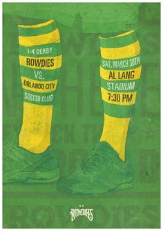 Tampa Bay Rowdies: vs. Orlando City. Advertising Agency: Dunn Tampa, FL, USA. Chief Creative Officer: Troy Dunn.