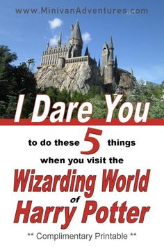 I Dare You to Do These 5 Things at the Wizarding World of Harry Potter (Printable Challenge) - Family Friendly Vacations - Universal Orlando Travel, Orlando Vacation, Disney World Vacation, Disney Vacations, Disney Trips, Family Vacations, Disney Cruise, Universal Orlando, Universal Studios Florida
