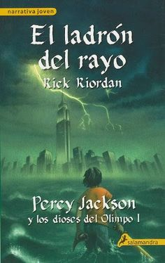 El ladrón del rayo - Rick Riordan (Salamandra)  http://lecturadirecta.blogspot.com.es/2014/03/el-ladron-del-rayo-rick-riordan.html