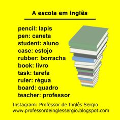 A escola em inglês. #inglês #inglêsparabrasileiros #cursodeinglês #aprenderinglês English Help, English Course, Learn English Words, Spanish Words, English Tips, English Book, English Study, English Lessons, English Vocabulary Words