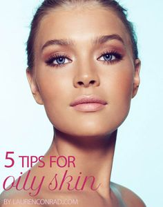 5 tips for oily skin #skincare