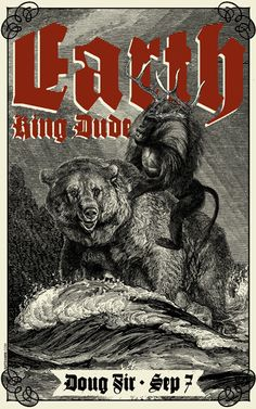 #Gigposter for Earth and King Dude by Nat Damm.