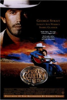 George Strait - This was a great movie.  Best ending ever!