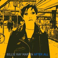 After All - Out July 13 (Germany July 11) by Billie Ray Martin on SoundCloud