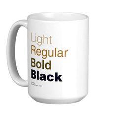 Helvetica Mug $18.10