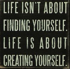 'Creating Yourself' Wall Sign