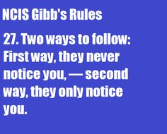 Gibbs' Rules #27
