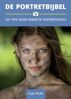 In dit boek krijg je van portretfotograaf Elja Trum eenvoudige, praktische tips waardoor je perfecte portretfoto's kunt maken onder alle omstandigheden. Famous Photographers, Photography Photos, Still Life, Einstein, Photo Editing, Tips, Landscape, Portrait, Pictures