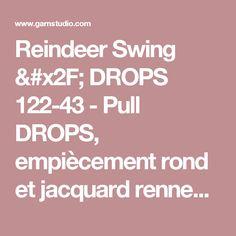 """Reindeer Swing / DROPS 122-43 - Pull DROPS, empiècement rond et jacquard rennes sur l'empiècement, en """"Nepal"""". Du S au XXXL. - Modèle gratuit de DROPS Design"""