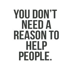 you don't need a reason...