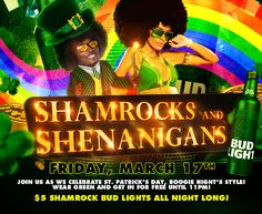 5266f7e8 Shamrocks and Shenanigans | Join us as we celebrate St. Patrick's Day,  Boogie Night's