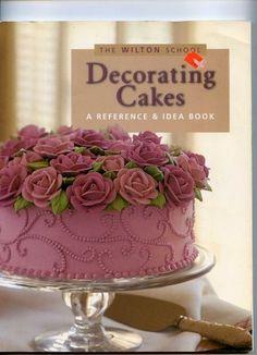 Wilton decorating cakes - 104431401850898750192 - Álbuns da web do Picasa