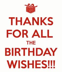 Pin by sheila hearne on odds ends pinterest birthday wishes thank you birthday wishes on facebook status this quote readsanks for all the birthday wishes m4hsunfo