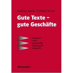 Gute Texte - gute Geschäfte: kompetent - seriös - glaubwürdig - überzeugend - erfolgreich #Schreiben