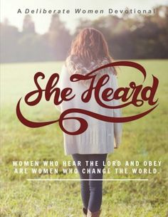 NEW DEVOTIONAL for small group or individual use: She Heard by Deliberate Women…