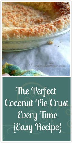 Perfect Coconut Pie Crust Every Time {Easy} Perfect Coconut Pie Crust Every Time {Easy}, It holds together under your filling! Perfect Coconut Pie Crust Every Time {Easy}, It holds together under your filling! Easy Pie Crust, Pie Crust Recipes, Flour Recipes, Gf Recipes, Baking Recipes, Pie Crusts, Cookie Pie Crust Recipe, Free Recipes, Low Carb Desserts