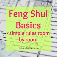 Feng Shui Basics - simple rules room by room