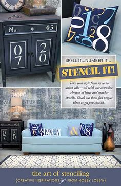 Spell it! Number it! Take your style from sweet to urban chic -- all with our extensive selection of letter and number stencils. Check out these fun projects to get you started!