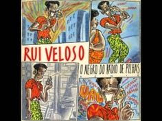 Rui Veloso - O negro do rádio de pilhas