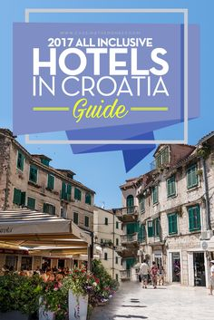 2017 All Inclusive Hotels in Croatia Guide  Wine and dine, catch a show and schedule a massage, send the kids to the water-park and take that water-surfing class you've been dreaming of, all without leaving the comfort of your resort. Take your holiday to the next level with Croatia's best of the best All Inclusive Hotels!