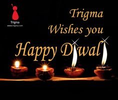 "Light a lamp of love! Blast a chain of sorrow! Shoot a rocket of prosperity! Fire a flowerpot of happiness! Wish u and your family ""SPARKLING DIWALI"" ‪#‎DiwaliCelebration‬ ‪#‎AvoidCrackers‬ & ‪#‎SayNoToPollution‬ ‪#‎Trigma‬"