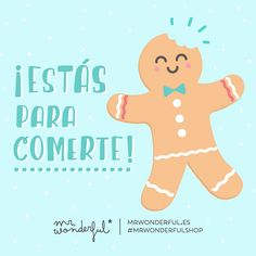 ¡Estás para comerte! Mr Wonderful
