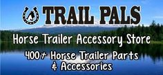 Horse Trailer Accessory Store - 400 Horse Trailer Parts and Accesssories