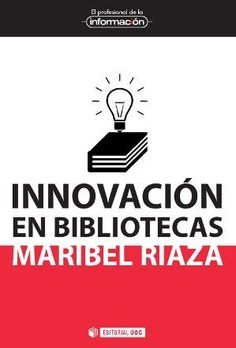 Buy Innovación en bibliotecas by Maribel Riaza Chaparro and Read this Book on Kobo's Free Apps. Discover Kobo's Vast Collection of Ebooks and Audiobooks Today - Over 4 Million Titles! Cgi, Editorial, Audiobooks, Ebooks, This Book, Blog, Reading, Free Apps, Barcelona