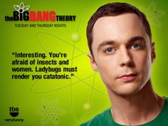 Sheldon. Ha ha