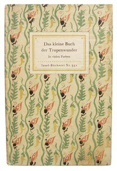 Das Kleine Buch der Tropenwunder