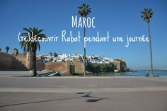 Maroc : Découvrir Rabat, en une journée Beach, Outdoor, Cloud, Travel, Trier, Outdoors, Outdoor Games, Outdoor Life