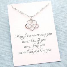 A beautiful infinity heart symbolizes the never ending love for a child you never got to hold. Give this gift to someone who is grieving to show