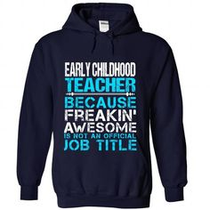 EARLY CHILDHOOD TEACHER Because FREAKING Awesome Is Not An Official Job Title T…