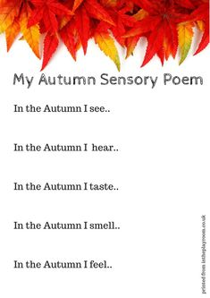 Printable Autumn Fall Writing Prompts for Kids - In The Playroom Autumn sensory poem printable prompt. What a fun sensory literacy idea for fallAutumn sensory poem printable prompt. What a fun sensory literacy idea for fall Writing Prompts For Kids, Kids Writing, Writing Activities, Preschool Activities, Writing Ideas, Nursery Activities, Dementia Activities, Fall Preschool, Autumn Eyfs