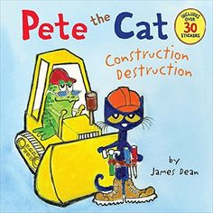Pete the Cat: Construction Destruction, http://www.amazon.com/dp/0062198610/ref=cm_sw_r_pi_awdm_onngub1SY36Y3