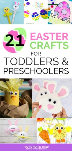 21 Easter Crafts for Toddlers and Preschoolers - Toot's Mom is Tired