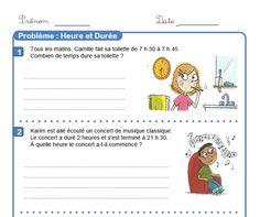 Problèmes de durée pour P2-P3 Cycle 3, French Worksheets, Math Problems, Fun Math, Activities, Education, School, Voici, Montessori