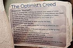 The Optimist's Creed: Such a great daily reminder.