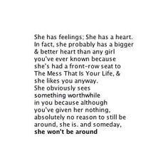 She won't be around