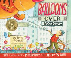 """Everyone's a New Yorker on Thanksgiving Day, when young and old rise early to see what giant new balloons will fill the skies for Macy's Thanksgiving Day Parade. Who first invented these """"upside-down puppets""""?"""