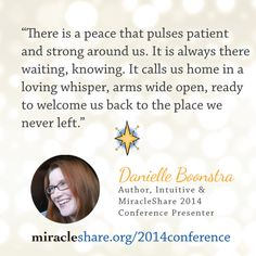 Danielle Boonstra Quote http://miracleshare.org/2014conference