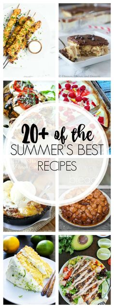 20+ Perfect Summer Recipes to end a perfect summer! From breakfast to dessert…