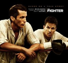 The Fighter - Great movie. Great acting. (I'm not just saying that even if Mark Wahlberg and Christian Bale are both in the movie)