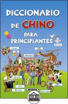 Diccionario de chino para principiantes (Diccionario Para Principiantes) de Helen Davies ✿ Libros infantiles y juveniles - (De 3 a 6 años) ✿