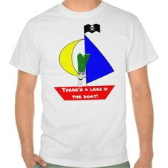 Don't Panic! There's a #leek in the #boat!. Humorous #tshirt