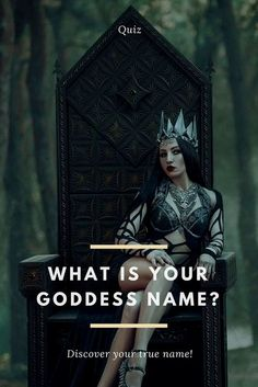 We know you are the high priestess of cool and the goddess of your very own universe. Now let's see if we can guess your goddess name! Will we be on the money or will we be way off base?